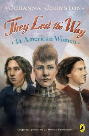 They Led the Way 14 American Women  2004 9780142400579 Front Cover