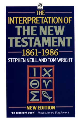 Interpretation of the New Testament, 1861-1986  2nd 1988 (Revised) edition cover