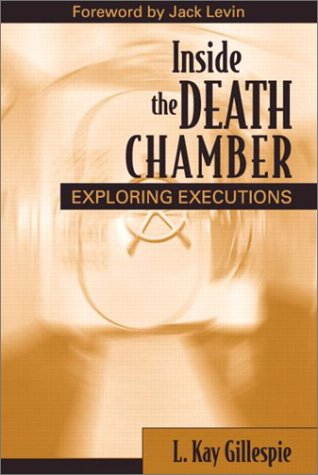 Inside the Death Chamber Exploring Executions  2003 edition cover