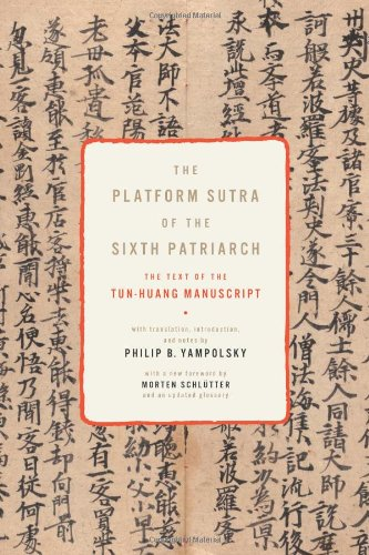 Platform Sutra of the Sixth Patriarch The Text of the Tun-Huang Manuscript  2012 edition cover