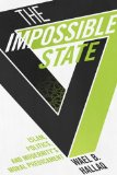 Impossible State Islam, Politics, and Modernity's Moral Predicament  2014 9780231162579 Front Cover