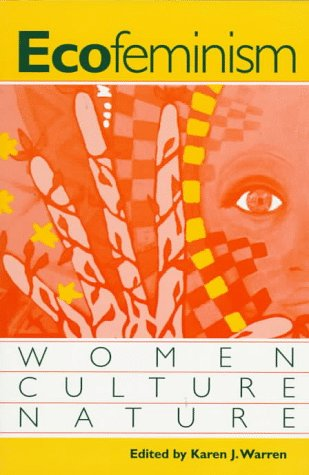 Ecofeminism Women, Culture, Nature N/A edition cover
