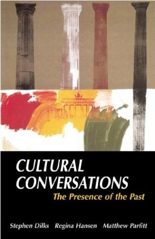 Cultural Conversations The Presence of the Past  2001 edition cover