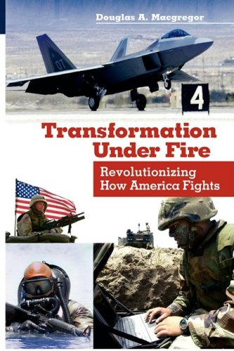 Transformation under Fire Revolutionizing How America Fights N/A edition cover