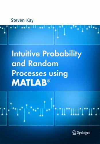 Intuitive Probability and Random Processes Using MATLAB   2006 edition cover