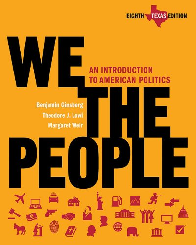 We the People An Introduction to American Politics 8th 2010 edition cover