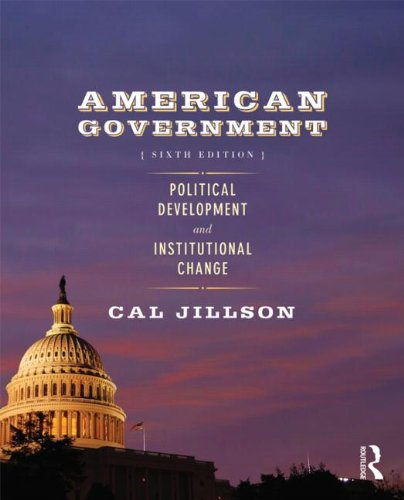 American Government Political Development and Institutional Change 6th 2011 (Revised) edition cover