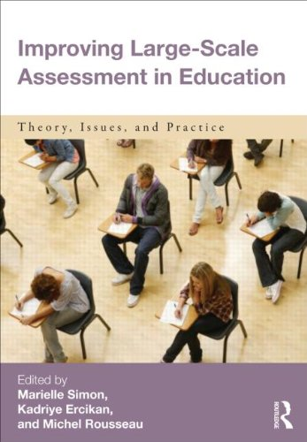 Improving Large-Scale Education Assessment Theory, Issues, and Practice  2012 edition cover