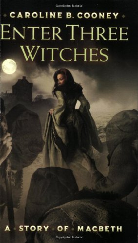 Enter Three Witches A Story of MacBeth N/A 9780439711579 Front Cover