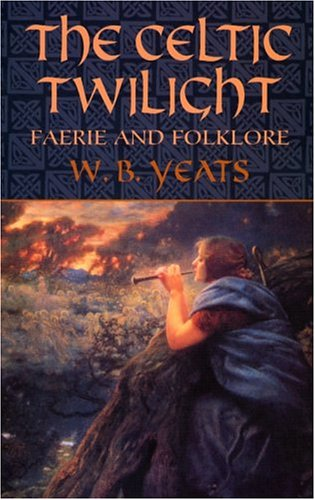 Celtic Twilight Faerie and Folklore  2004 edition cover