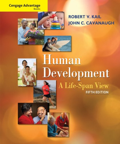 Cengage Advantage Books: Human Development A Life-Span View 5th 2010 edition cover