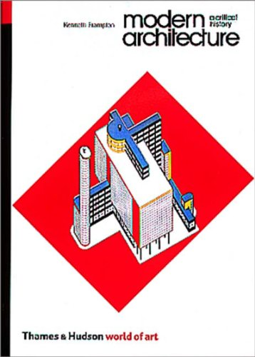 Modern Architecture A Critical History 3rd 1992 (Revised) edition cover