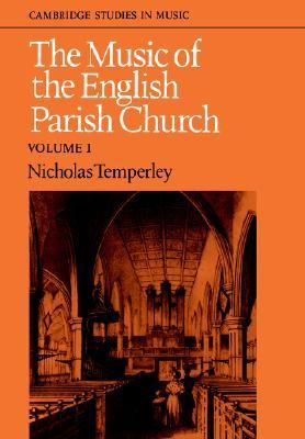 Music of the English Parish Church   1979 9780521274579 Front Cover