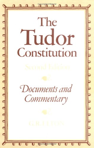 Tudor Constitution Documents and Commentary 2nd 1982 (Revised) edition cover