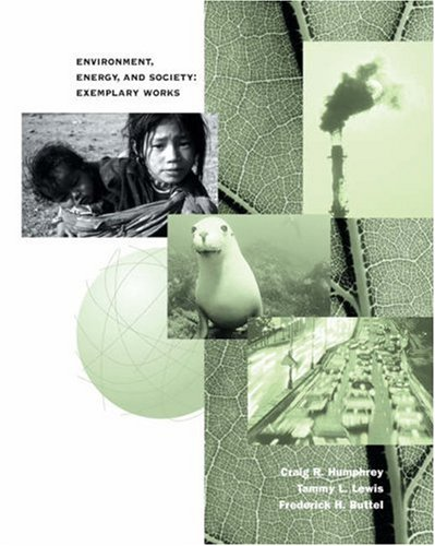 Environment, Energy and Society Exemplary Works  2003 9780534579579 Front Cover