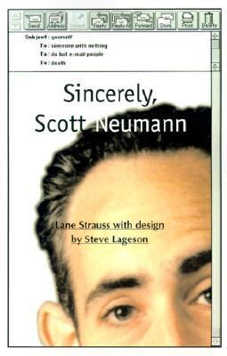 Sincerely, Scott Neumann  N/A 9780595125579 Front Cover