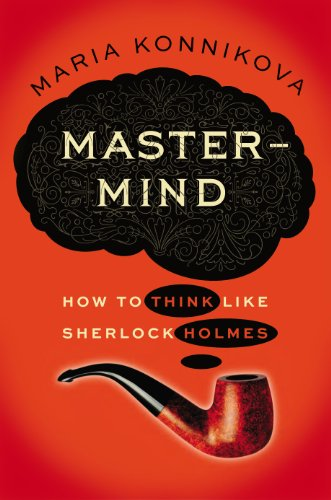 Mastermind How to Think Like Sherlock Holmes  2013 9780670026579 Front Cover