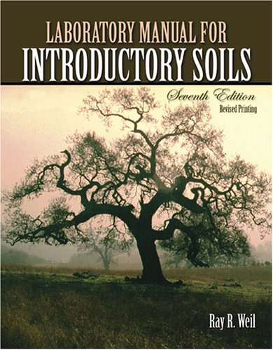 Laboratory Manual for Introductory Soils 7th 2005 (Revised) 9780757527579 Front Cover