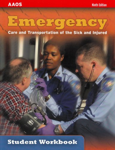 Emergency Care and Transportation of the Sick and Injured 9th 2006 (Student Manual, Study Guide, etc.) edition cover