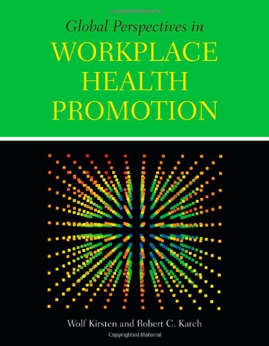 Global Perspectives in Workplace Health Promotion   2012 9780763793579 Front Cover