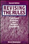 Revising the Rules Traditional Grammar and Modern Linguistics 2nd 2000 (Revised) edition cover