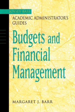 Jossey-Bass Academic Administrator's Guide to Budgets and Financial Management   2002 edition cover
