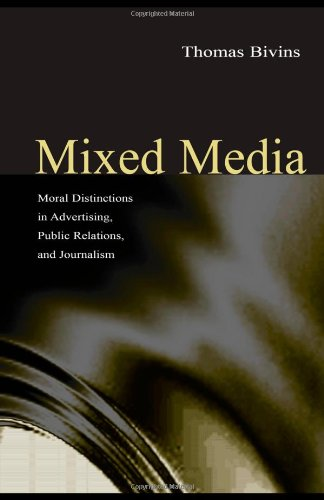 Mixed Media Moral Distinctions in Journalism, Advertising, and Public Relations  2003 edition cover