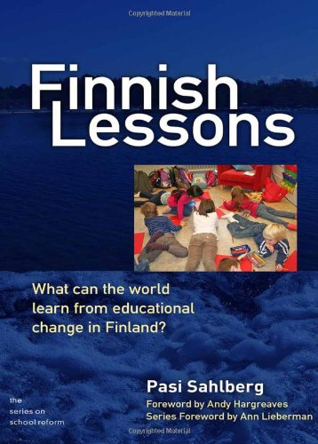 Finnish Lessons What Can the World Learn from Educational Change in Finland?  2011 edition cover