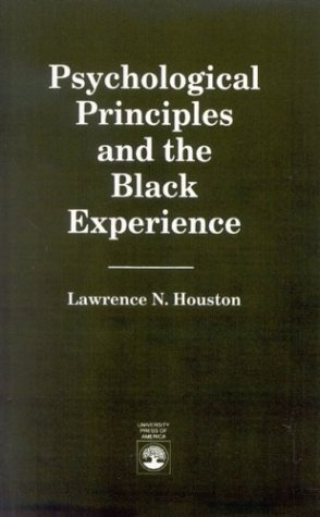 Psychological Principles and the Black Experience  N/A edition cover