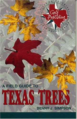Field Guide to Texas Trees  N/A 9780877193579 Front Cover