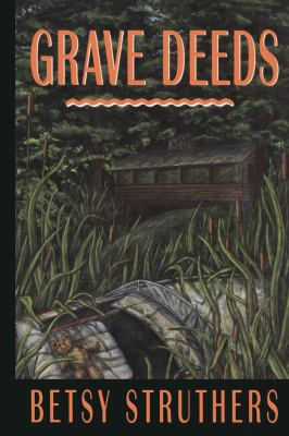 Grave Deeds  N/A 9780889242579 Front Cover