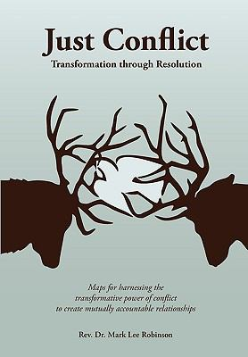 Just Conflict Transformation Through Resolution N/A 9780982525579 Front Cover