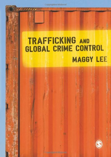 Trafficking and Global Crime Control   2011 edition cover