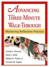Advancing the Three-Minute Walk-Through Mastering Reflective Practice  2010 edition cover