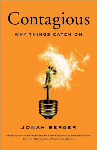 Contagious Why Things Catch On  2012 9781451686579 Front Cover