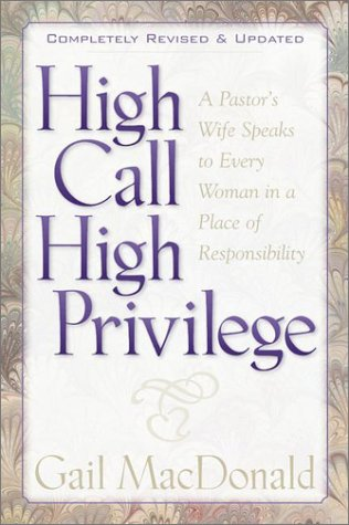 High Call, High Privilege  2nd 9781565635579 Front Cover