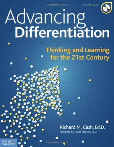 Advancing Differentiation Thinking and Learning for the 21st Century  2010 edition cover