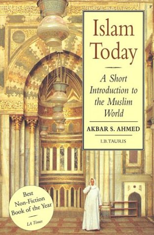 Islam Today A Short Introduction to the Muslim World  1999 (Revised) edition cover