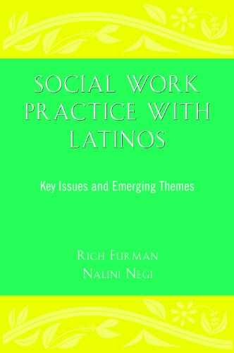 Social Work Practice with Latinos : Key Issues and Emerging Themes  2010 edition cover