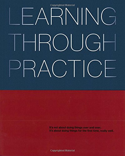 Learning Through Practice:   2014 9781941806579 Front Cover