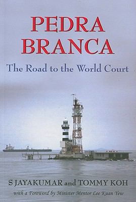 Pedra Branca The Road to the World Court  2009 edition cover