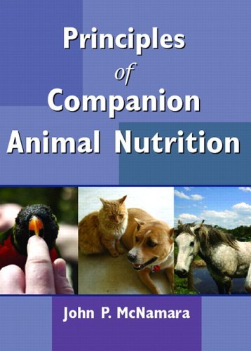 Principles of Companion Animal Nutrition   2006 9780131512580 Front Cover