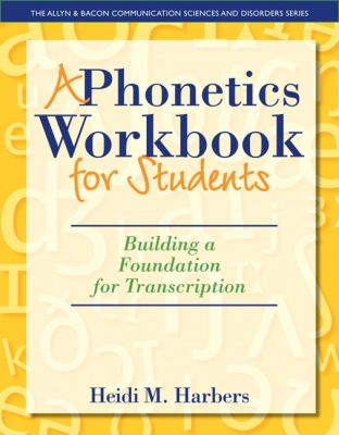 Phonetics Workbook for Students Building a Foundation for Transcription  2013 edition cover