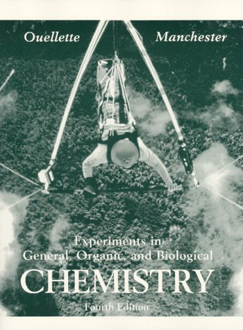 Experiments in General, Organic and Biological Chemistry  3rd 1997 (Revised) edition cover