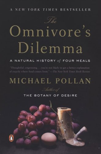 Omnivore's Dilemma A Natural History of Four Meals N/A 9780143038580 Front Cover