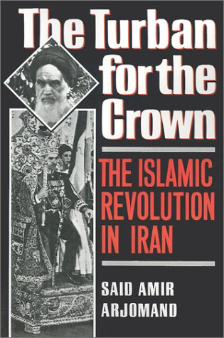 Turban for the Crown The Islamic Revolution in Iran  1988 edition cover