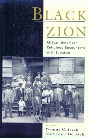 Black Zion African American Religious Encounters with Judaism  2000 edition cover
