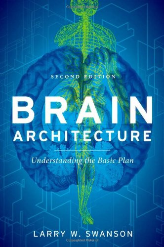 Brain Architecture Understanding the Basic Plan 2nd 2012 edition cover