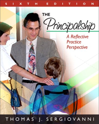 Principalship A Reflective Practice Perspective 6th 2009 9780205578580 Front Cover
