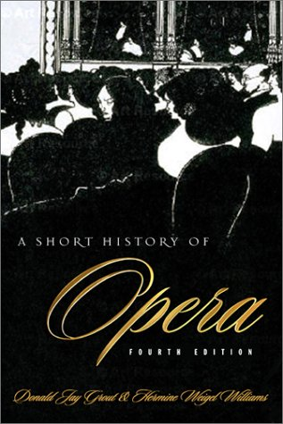 Short History of Opera  4th 2003 edition cover